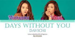 Davichi (다비치) - Days Without You (너 없는 시간들) [Color Coded|Han|Rom|Eng lyrics] - Stafaband