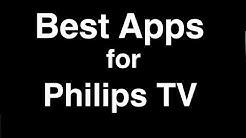 Best Apps for Philips Smart TV