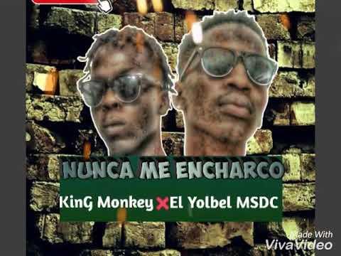 King Monkey ❌ El Yolbel MSDC -  Nunca Me Encharco (Audio)