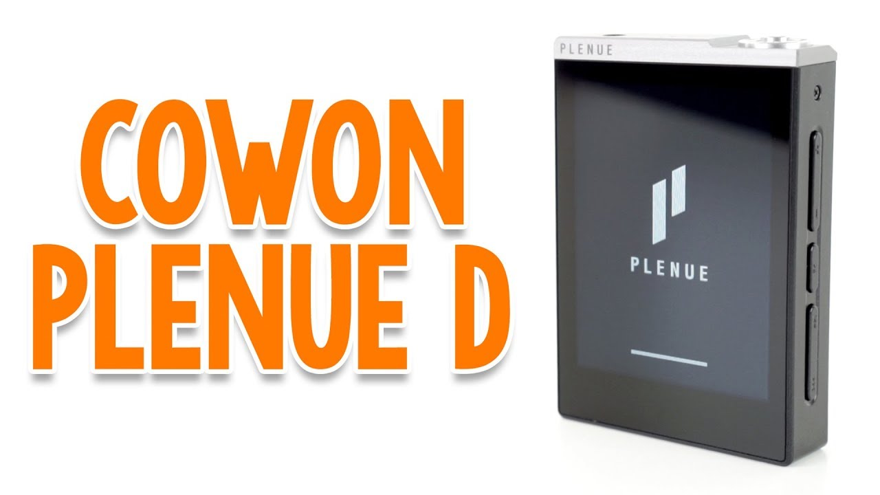Cowon Plenue D DAP Review