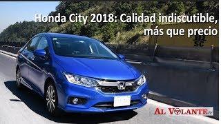 Honda City 2018.-- Calidad indiscutible, más que precio.