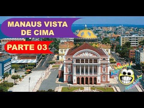 Manaus Vista de Cima - Parte 03 - Tal Qual Dublagens