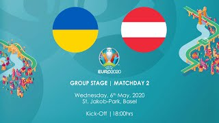 Virtual Euro 2020 Group A Ukraine vs Austria