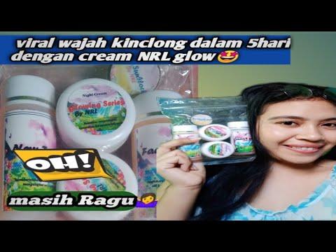 Unboxing Cream Nrl Glow Viral Hasilnya Terlihat Dibawah Seminggu Youtube