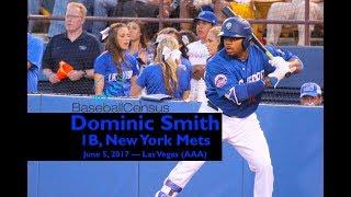 Dominic Smith, 1B, New York Mets — June 5, 2017 2017 Video