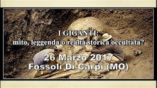 Pier Giorgio Caria - I GIGANTI: mito, leggenda o realtà storica occultata? - CARPI