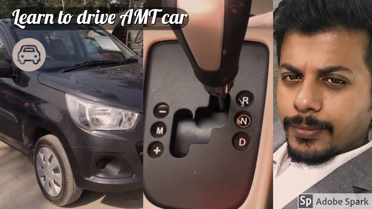 Learn to drive AMT car : Alto K10 (Automatic Manual Transmission)