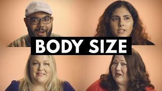 BODY SIZE | How You See Me