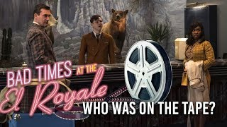 Who was on the tape? (Bad Times at the El Royale Ending Explained)