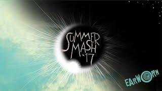 DJ Earworm - Summermash '17