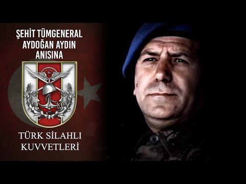 Şehit Tümgeneral Aydoğan AYDIN Anısına