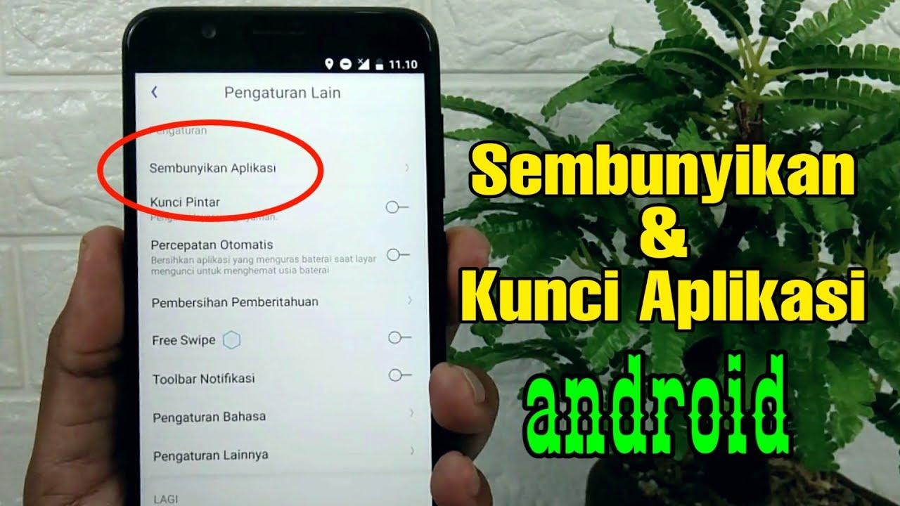 Cara Menyembunyikan Dan Mengunci Aplikasi Di Semua Hp Android Youtube