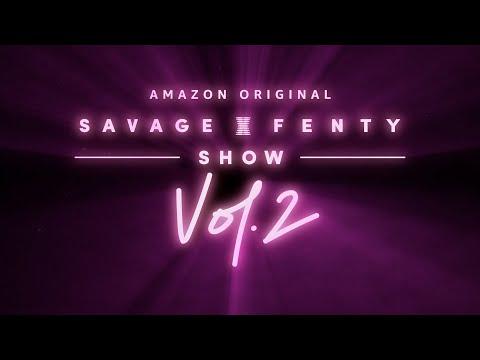 Savage x Fenty Show Vol. 2 - Anuncio | Amazon Prime Video