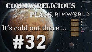 Rimworld - Its cold out there - 32