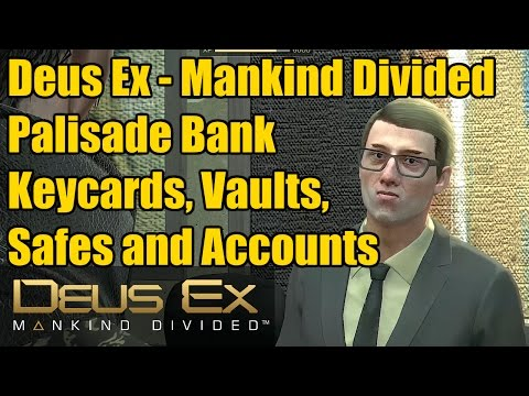 Deus Ex Bank | The Palisade Property Bank | Keycards, Vaults and Executive Safes | Praxis Kits