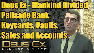 So welcome to Deus Ex where well take on the executive safes with both keycard A and B as well as opening an account Well have to snag Dragos keycard
