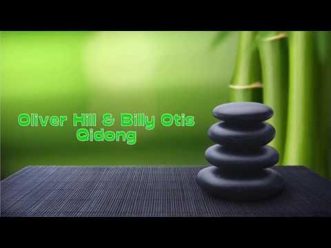 Oliver Hill & Bill Otis - Qidong (Instrumental)
