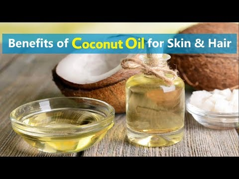 Benefits of Coconut Oil for Skin & Hair