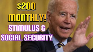 NEW DEAL! $200 MONTHLY FOR SENIORS! Social Security Benefits 2021