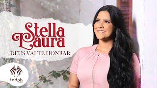 Stella Laura   Deus Vai Te Honrar [Clipe Oficial]