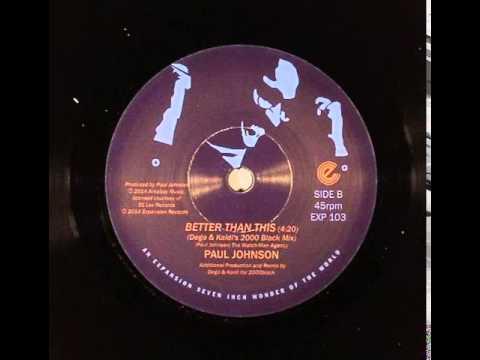 paul johnson  better than this  dego & kaidi 2000 black mix