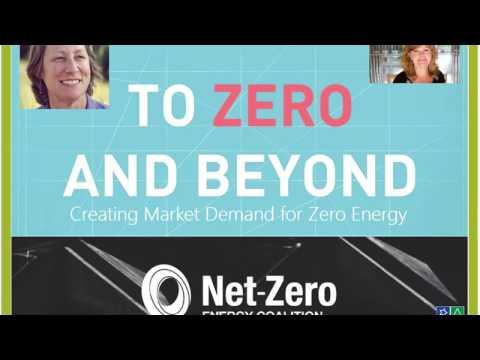 Creating Demand for Zero Energy Free CE Webinar