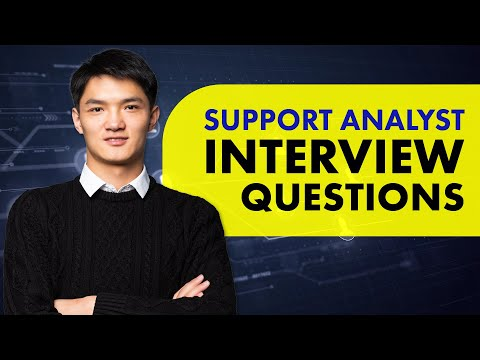Top Support Analyst Job Interview Questions and Answers