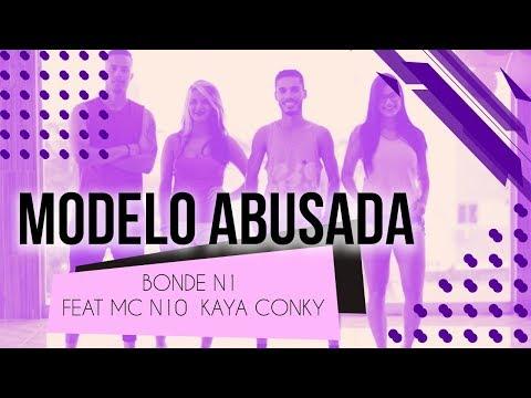 Modelo Abusada - Bonde N1 Feat MC N10  Kaya Conky  Coreografia - SóRit