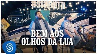 César Menotti e Fabiano - Bem aos Olhos da Lua (Os Menotti in Orlando) [Vídeo Oficial]