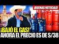 Gambar cover ¡BUENAS NOTICIAS! PRECIO DEL BALÓN DE GAS DOMÉSTICO BAJÓ Y AHORA EL PRECIO ES DE S/ 38 SOLES
