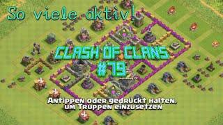 Clash of Clans #79 - Deutschᴴᴰ/German - Deswegen sind so viele Aktive da!