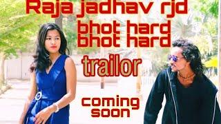 Raja jadhav rjd upcoming video song Bhot hard bhot hard coming soon raja jadhav rjd