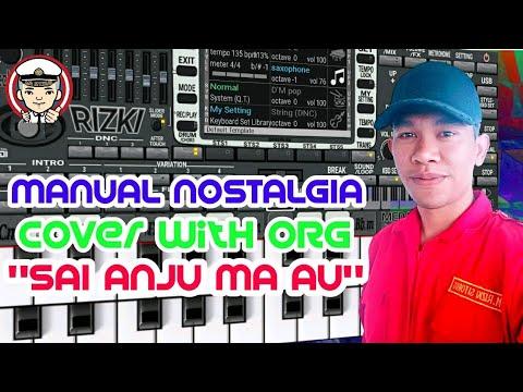 "ORG 2018 MANUAL POP NOSTALGIA""SAI ANJU MA AU"""