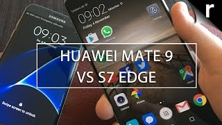 Huawei Mate 9 Vs Samsung Galaxy S7 Edge Which Is Best