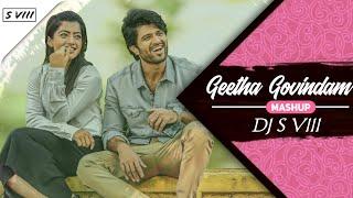 Geetha Govindam Mashup | DJ S VIII