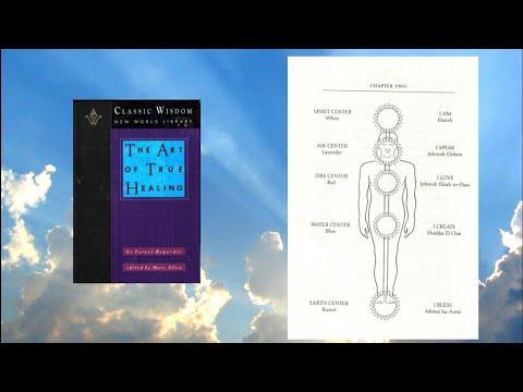 The Art Of True Healing, Israel Regardie ( Complete )
