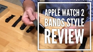 Apple Watch 2 Bands Style Review (Space Grey Aluminium Case-2017)