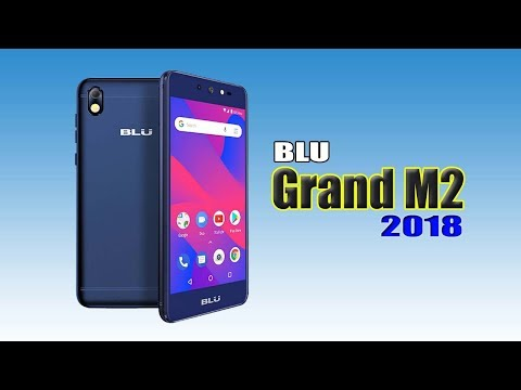 BLU Grand M2 (2018) First Look, Release Date, Specification, Camera, Features, Price & More