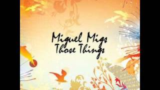 Mesmerized - Miguel Migs featuring LT (Aya)