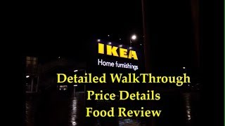 IKEA Hyderabad - Detailed Walk Through, Price Details, Food Review
