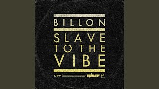 Slave To The Vibe (Extended Mix)