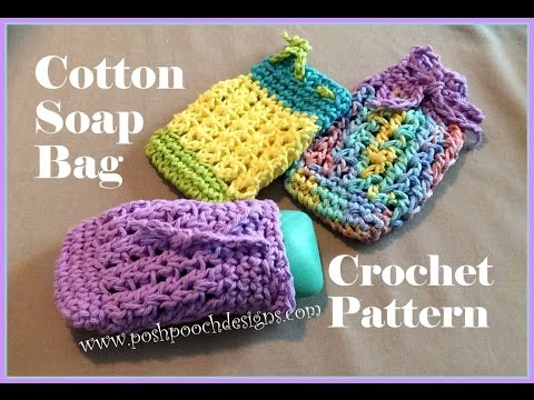 Free Crochet Pattern Soap Bag : Cotton Soap Bag Crochet Pattern - YouTube