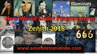 New World Order Programming - Zenith 2018