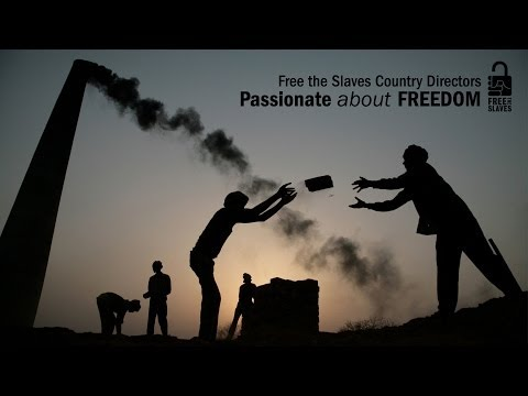 Free the Slaves Country Directors: Passionate about Freedom