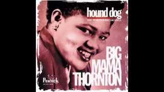 Big Mama Thornton   I
