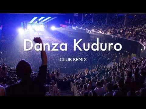 Danza Kuduro (Club Remix)