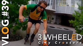 3 Wheeled Inline City Crossers - The Vlog (#39)
