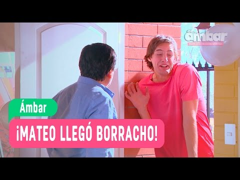 Ámbar - ¡Mateo llegó borracho! - Anita y Mateo / Capítulo 122
