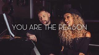 Calum Scot and Leona Lewis. You are the Reason [ Duet Lyrics]