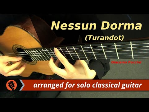 Giacomo Puccini - Nessun dorma, from Turandot (Guitar Transcription)